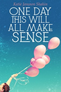 One Day This Will All Make Sense - Book Cover